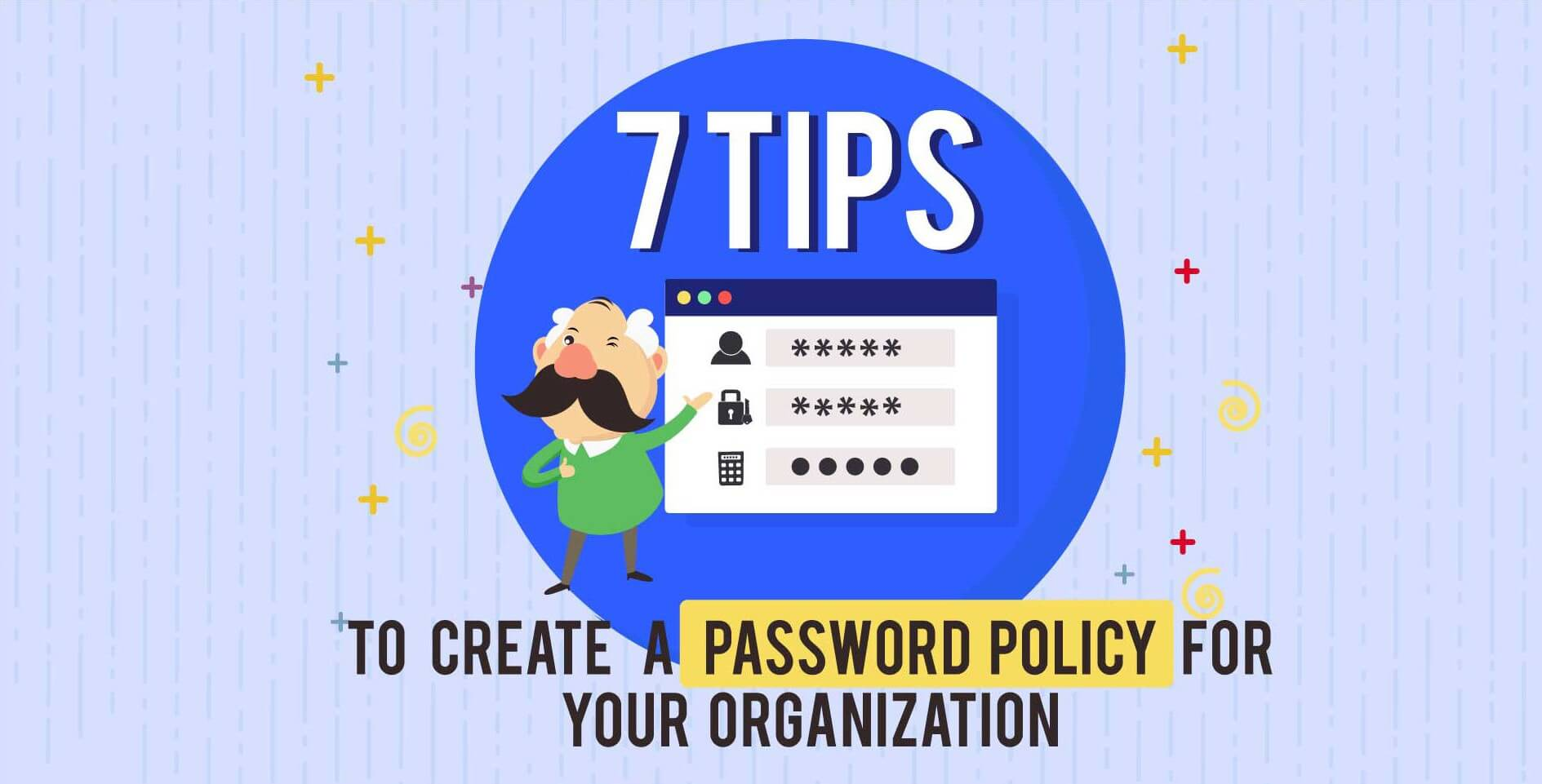 JAN Infographic: 7 Tips to Create a Password Policy