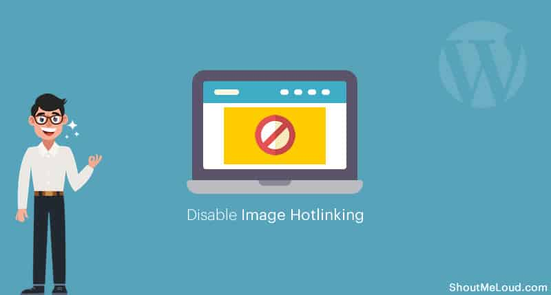 Disable hotlinking in WordPress to protect your site