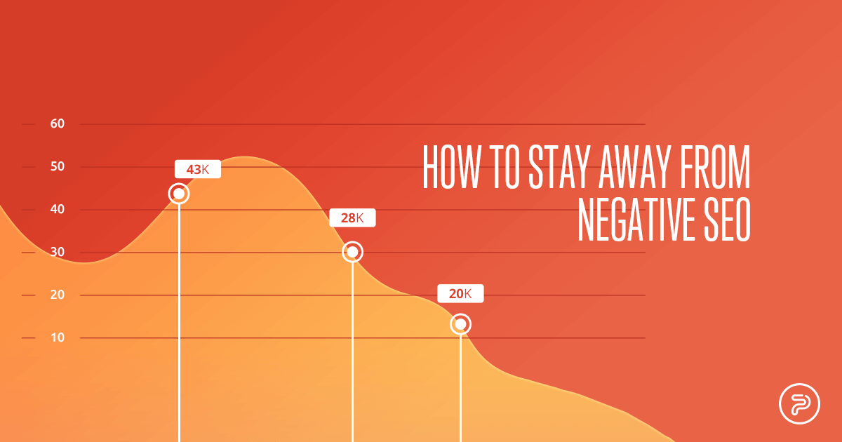 How to stay away from negative SEO