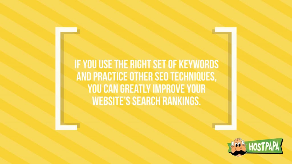 I you use the right set of keywords you can easily optimize your seo
