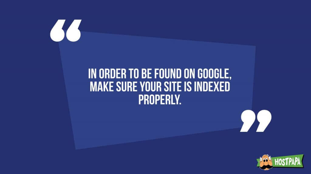 In order to be found in google, make sure your site is indexed properly