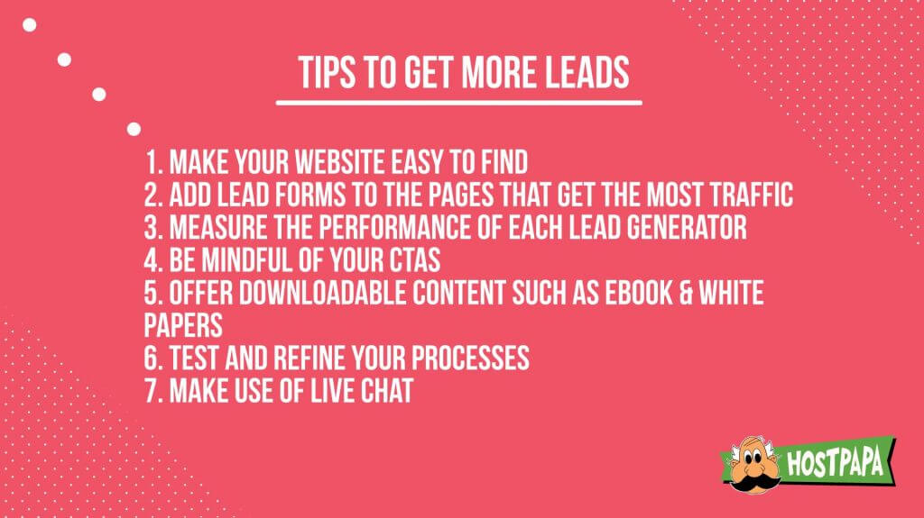 Follow these tips to get more leads