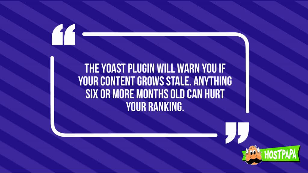 The yoast plugin will warn you if your content can help your SEO and hurt it