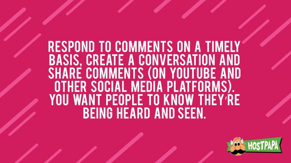 Respond to comments on a timely basis