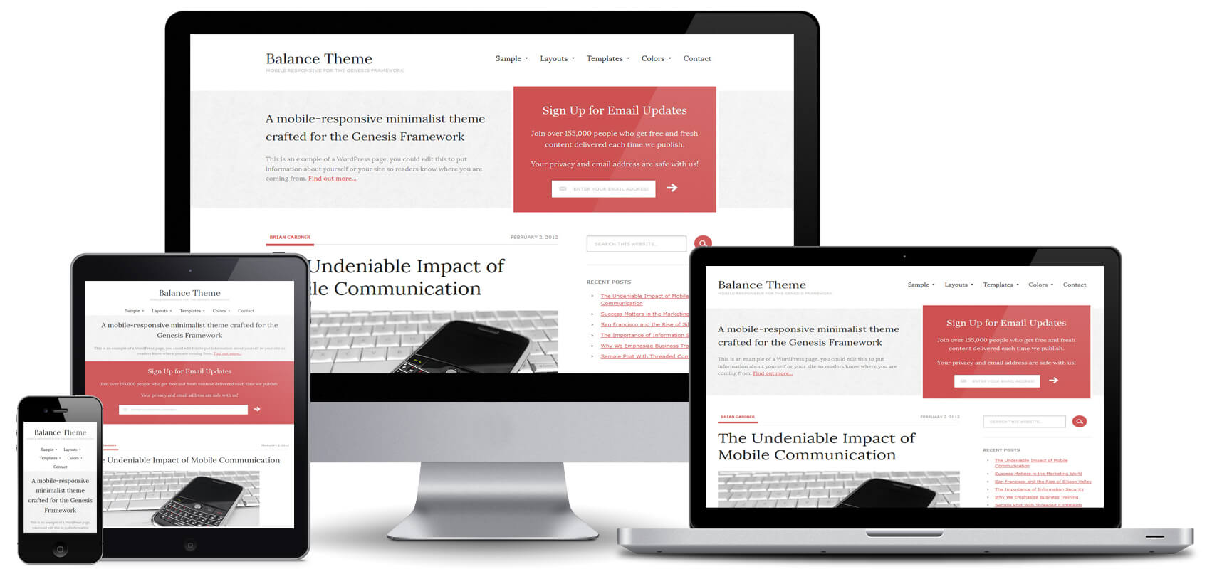 Find a WordPress theme that is responsive and will look great on all sorts of different devices.